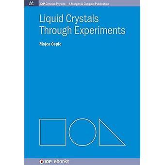 Liquid Crystals Through Experiments by Mojca Epi - 9781627052993 Book