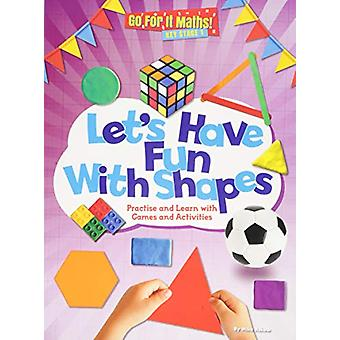 Let's Have Fun with Shapes - Practice and learn with Games and Activit