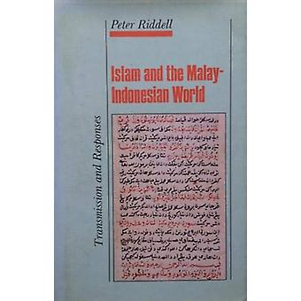 Islam in the Malay-Indonesian World by Peter G. Riddell - 97818506533