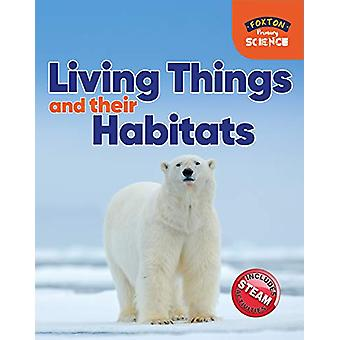 Foxton Primary Science - Living Things and their Habitats (Key Stage 1