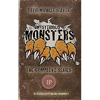 Mysterious Monsters - The Complete Series by David Michael Slater - 97