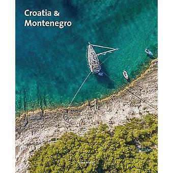 Croatia & Montenegro by Claudia Bettray - 9783741920202 Book