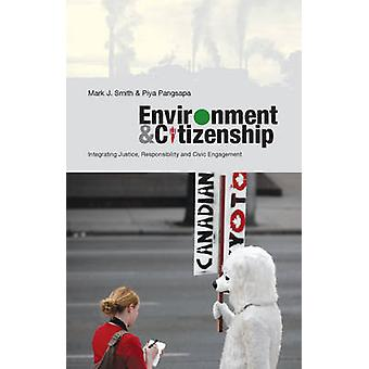 Environment and Citizenship - Integrating Justice - Responsibility and