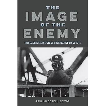 L'Image de l'ennemi: analyse du renseignement des adversaires depuis 1945