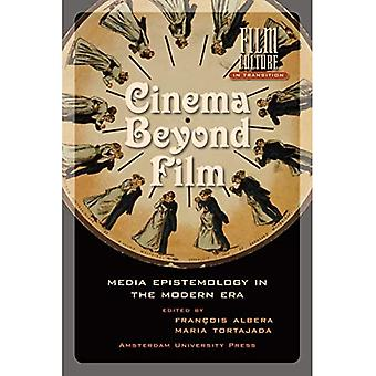 Cinema Beyond Film: Media Epistemology in the Modern Era