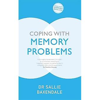 Coping with Memory Problems by Sallie Baxendale - 9781529329216 Book