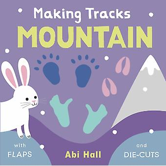 Mountain by Illustrated by Abi Hall