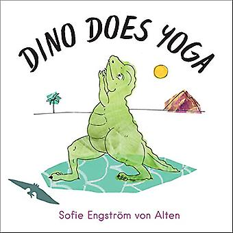 Dino Does Yoga by Sofie Engstrom von Alten - 9781623173067 Book