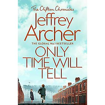 Only Time Will Tell by Jeffrey Archer - 9781509847563 Book