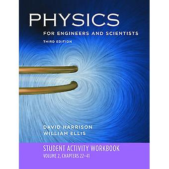 Student Activity Workbook - for Physics for Engineers and Scientists -