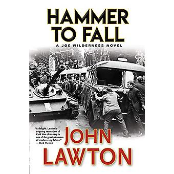 Hammer to Fall by John Lawton - 9780802148124 Book