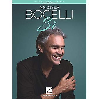 Andrea Bocelli - Si (PVG) by Andrea Bocelli - 9781540044686 Book
