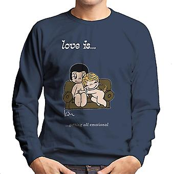 Love Is Getting All Emotional Men-apos;s Sweatshirt Love Is Getting All Emotional Men-apos;s Sweatshirt Love Is Getting All Emotional Men-apos;s Sweatshirt Love Is