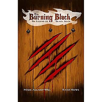 Burning Black, The: Legend Of Black Shuck
