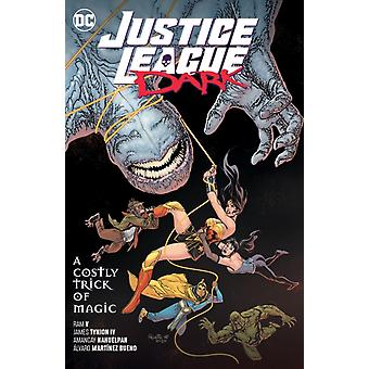 Justice League Dark Volume 4 by V & Ram