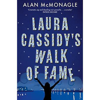 Laura Cassidys Walk of Fame av Alan McMonagle