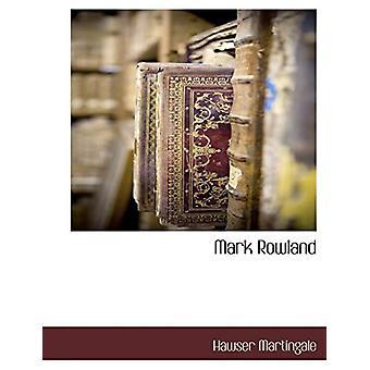 Mark Rowland by Hawser Martingale - 9781117887647 Book