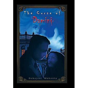 The Curse of Damini by Debajani Mohanty - 9781482851083 Book