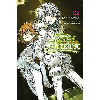 A Certain Magical Index, Vol. 22 (light novel) de Kazuma Kamachi (Broché, 2020)
