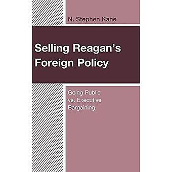 Vendre la politique étrangère de Reagan : entrer en bourse contre négocier avec l'exécutif