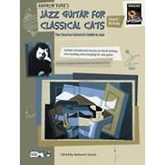 Jazz Guitar for Classical Cats. Chrd/Mel