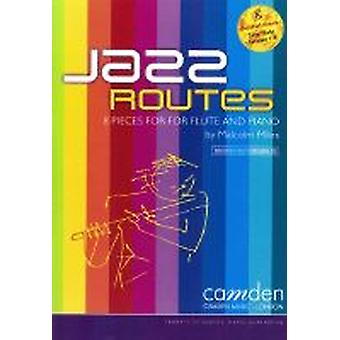 Jazz Routes (Malcolm Miles) FLUTE & PIANO