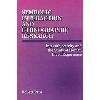 Symbolische interactie en etnografisch onderzoek