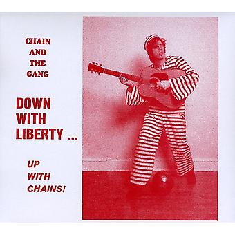 Chain & the Gang - Down with Liberty-Up with Chains! [CD] USA import