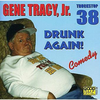 Gene Tracy Jr. - Drunk Again [CD] USA import