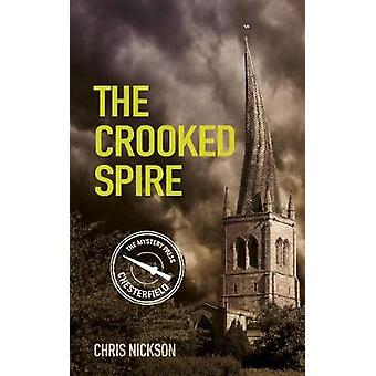 The Crooked Spire  John the Carpenter Book 1 by Chris Nickson