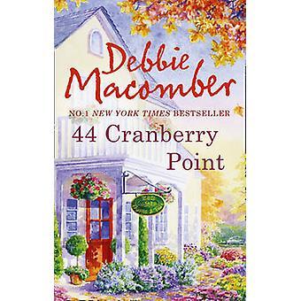 44 tranbär punkt av Debbie Macomber - 9780778303398 bok