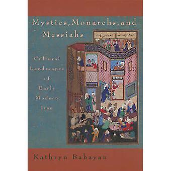 Mystici - vorsten en Messiahs - culturele landschap van de vroege moderne ik