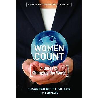 Vrouwen tellen - een gids voor het veranderen van de wereld door Susan Bulkeley Butler-