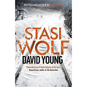 Stasi Wolf - A Gripping New Thriller for Fans of Child 44 by David You
