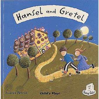 Hansel et Gretel par Andrea Petrlik - Book 9781904550730