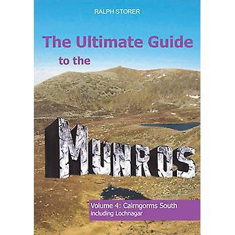 The Ultimate Guide till Munros - Cairngorms syd - volym 4 av Ralph
