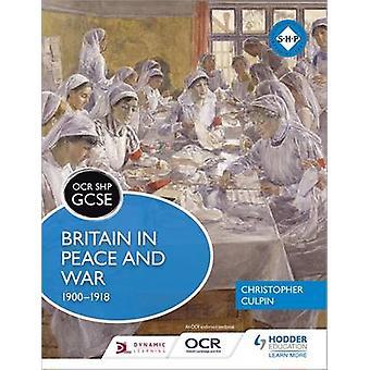 OCR GCSE historie SHP - Storbritannia i fred og krig 1900-1918 av Christoph
