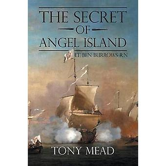 The Secret of Angel Island  Lt. Ben Burrows R.N by Tony Mead