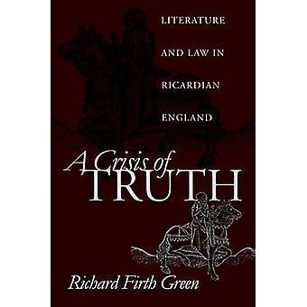 Une crise de la vérité - littérature et le droit en Angleterre ricardien par Richard