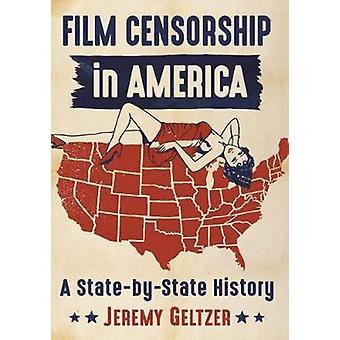 アメリカ - ジェレミー ・ Geltze によって A を状態によって歴史の映画検閲