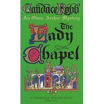 Lady kapellet: En medeltida mordgåta
