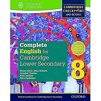 Komplette Englisch für Cambridge sekundäre 1 Student buchen 8: für Cambridge Checkpoint und darüber hinaus