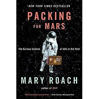 Pakning til Mars: den nysgerrige videnskaben om livet i tomrummet