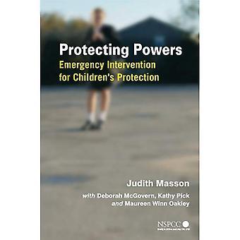 Protéger les pouvoirs - Intervention d'urgence pour la Protection des enfants (Protection de l'enfance Wiley & Policy Series)
