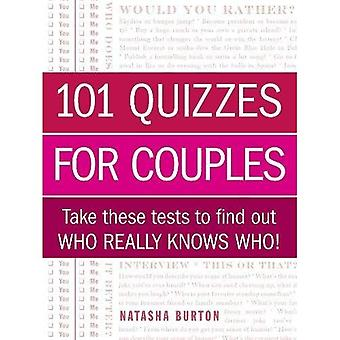 101 Quizzes for Couples: Take These Tests To Find Out Who Really Knows Who!