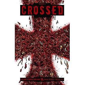 Crossed, Vol. 6