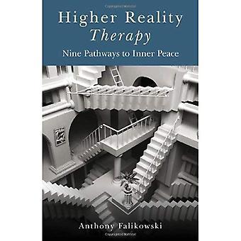 Högre verklighet terapi: Nio vägar till inre frid