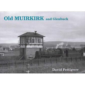 Glenbuck et vieux Muirkirk