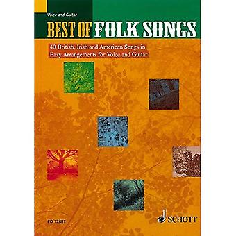 Best of Folk Songs: 40 British, Irish and American Songs in Easy Arrangements for Voice and Guitar (Schott Anthology Series)