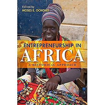 L'entrepreneuriat en Afrique: une approche historique